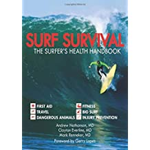 Surf Survival: The Surfer's Health Handbook by Andrew Nathanson (2011-06-21)