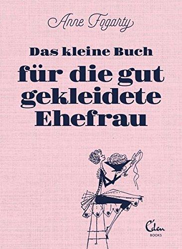 Das kleine Buch für die gut gekleidete Ehefrau Buch-Cover