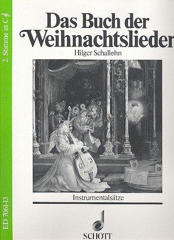 Das Buch der Weihnachtslieder: Instrumentalsätze. variable Besetzungsmöglichkeiten. 2. Stimme in C (Violinschlüssel): Trompete (C), Violine II, Mandoline II, Akkordeon II, Stabspiele, Keyboard.