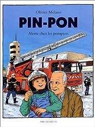 Pin-pon :  Alerte chez les pompiers