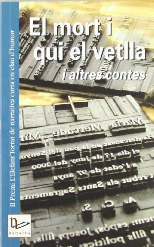 El mort i qui el vetlla i altres contes: II Premi L'Elefant...