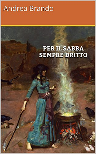 Download Per il sabba sempre dritto