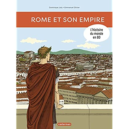 L'Histoire du monde en BD (Tome 1)  - Rome et son empire (L'histoire de France en BD)