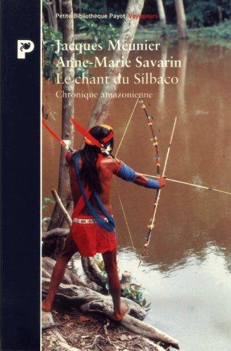 Le Chant du Silbaco par Jacques Meunier