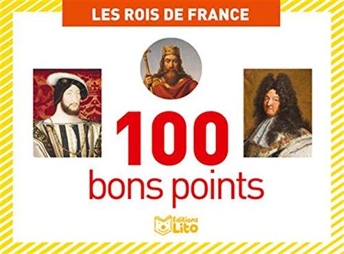 Botes de 100 bons points: Les rois de France - Ds 5 ans