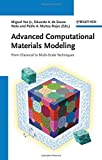 Advanced Computational Materials Modeling: From Classical to Multi-Scale Techniques by Miguel Vaz Junior (2010-10-27)