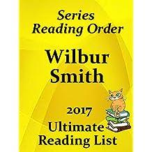 WILBUR SMITH CHECKLIST AND SUMMARIES ALL BOOKS AND SERIES: READING LIST, KINDLE CHECKLIST AND STORY SUMMARIES FOR ALL WILBUR SMITH FICTION (Ultimate Reading List Book 25) (English Edition)