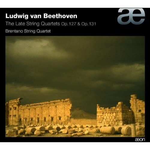 Beethoven: The Late String Quartets Op. 127 & Op. 131