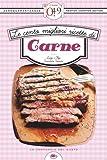 Le cento migliori ricette di carne (eNewton Zeroquarantanove)