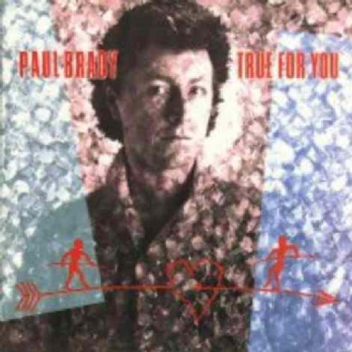 True for You by Brady, Paul (2001-10-23) -