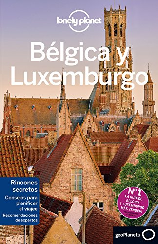 Bélgica y Luxemburgo 3 (Guías de País Lonely Planet) por Helena Smith