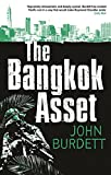 Front cover for the book The Bangkok Asset by John Burdett