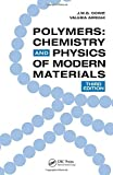 Polymers: Chemistry and Physics of Modern Materials, Third Edition by Cowie, J.M.G., Arrighi, Valeria (2007) Paperback