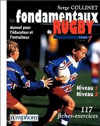 Les fondamentaux du Rugby, Tome 1 : Niveaux 1 et 2
