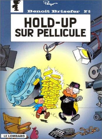 """<a href=""""/node/153903"""">Benoît Brisefer, tome 8 : Hold-up sur pellicule</a>"""
