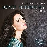 Écho - Joyce El-Khoury [Joyce El-Khoury; The Hallé; Michael Spyres; Carlo Rizzi] [Opera Rara: ORR252]