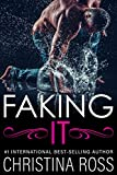 Faking It (The Making It Series)