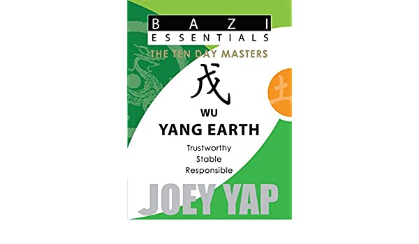 Bazi Essentials - Wu (Yang Earth): Who You Are at the Most Fundamental Level