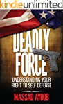 Deadly Force - Understanding Your Rig...