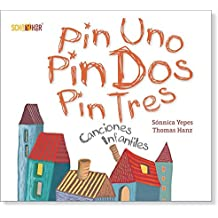 Canciones infantiles: Pin uno pin dos pin tres (Spanisch-Deutsche Anthologie)
