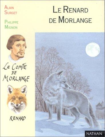 "<a href=""/node/34752"">Renard de Morlange (Le)</a>"