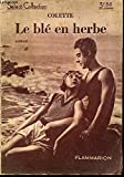 LE BLE EN HERBE - SELECT-COLLECTION N°49. - FLAMMARION