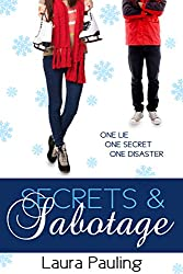 Secrets & Sabotage (Prom Impossible Book 4)