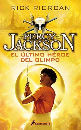 ULTIMO HEROE DEL OLIMPO -Rtca.Nva.Portada-(PercyV) (Narrativa Joven) por RICK RIORDAN