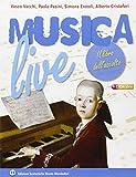 Musica live. Edizione Blu. Il libro dell'ascolto. Per la Scuola media