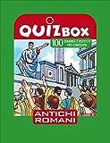 Antichi romani. 100 domande e risposte per conoscere