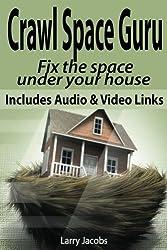 Crawl Space Guru (Home Improvement Book 2) (English Edition)