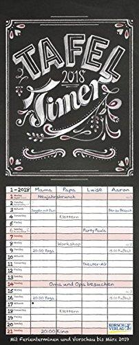 Tafel Timer 2018: Typo Art Familienkalender mit 4 breiten Spalten in Tafeloptik. Hochwertiger Familienplaner mit Ferienterminen, Vorschau bis März 2019 und nützlichen Zusatzinformationen.