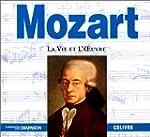 Mozart : La vie et l'oeuvre (1 livre...