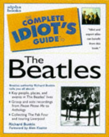 Cig: To The Beatles (Complete Idiot's Guide to)