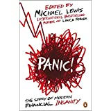 Panic!: The Story of Modern Financial Insanity by Michael Lewis (2008-12-04)