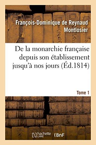 De la monarchie française depuis son é...