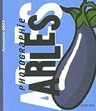 """Afficher """"Les Rencontres d'Arles (English ed.) n° (2005) Rencontres de la photographie, Arles 2005"""""""