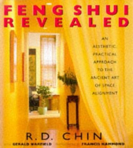 Feng Shui Revealed by R.D. Chin (1999-12-02)