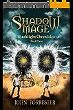 Shadow Mage (Blacklight Chronicles Book 3) (English Edition)