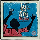 The Time For Peace Is Now [Vinilo]