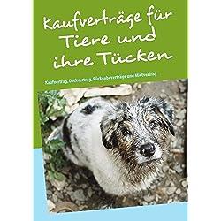Kaufverträge für Tiere und ihre Tücken: Kaufvertrag, Deckvertrag und Mietvertrag