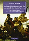 Guida politicamente scorretta alla storia degli Stati Uniti d'America