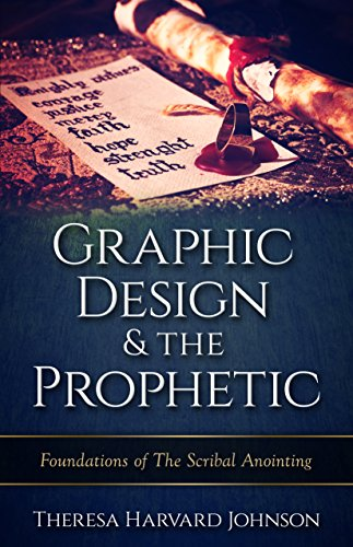 graphic-design-the-prophetic-foundations-in-the-scribal-anointing