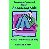About Boomerang Kids (Life Lesson I've Learned) (English Edition)