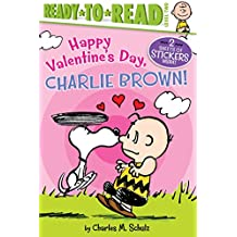 Happy Valentine's Day, Charlie Brown! (Ready to Read, Level 2: Peanuts)