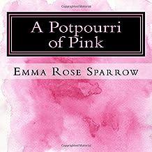 A Potpourri of Pink: Picture Book for Dementia Patients: Volume 1 (L2)