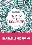 Lire le livre 100 Bonheur gratuit