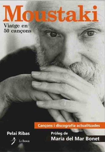 Moustaki (Catalan Edition) por Pelai Ribas I Juncosa