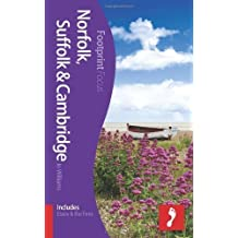 Norfolk, Suffolk & Cambridge Footprint Focus Guide: (includes Essex & The Fens) by Jane Anderson (2013-04-19)