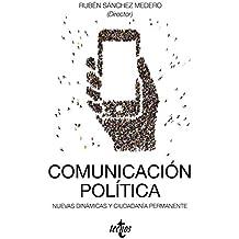 Comunicación Política. Nuevas Dinámicas Y Ciudadanía Permanente (Ciencia Política - Semilla Y Surco)
